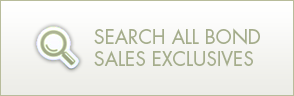 Search All Bond Sales Exlusives